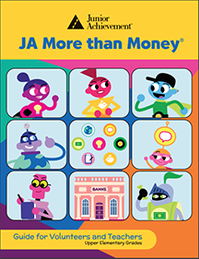 JA More Than Money<sup style='text-decoration:none;'>®</sup>